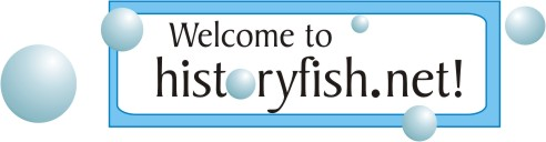 Welcome to historyfish.net!